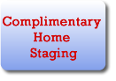 Complimentary Home Staging