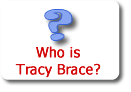 Who is Tracy Brace?